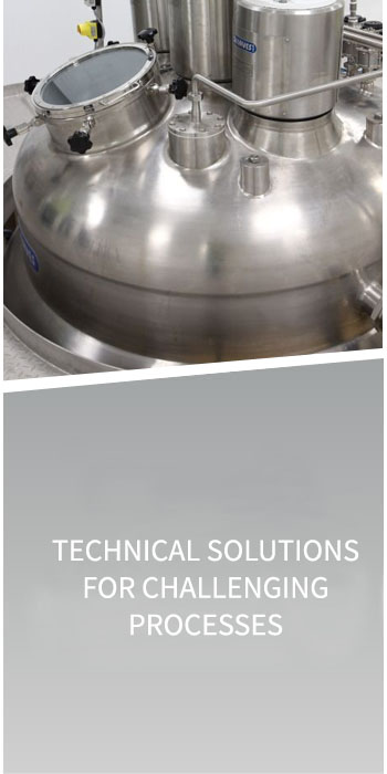 Technical solutions for challenging processes