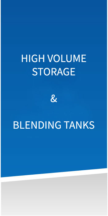 High Volume Storage & Blending Tanks