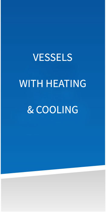 Temperature controlled vessels